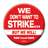 WE DON'T WANT TO STRIKE BUT WE WILL BUTTON